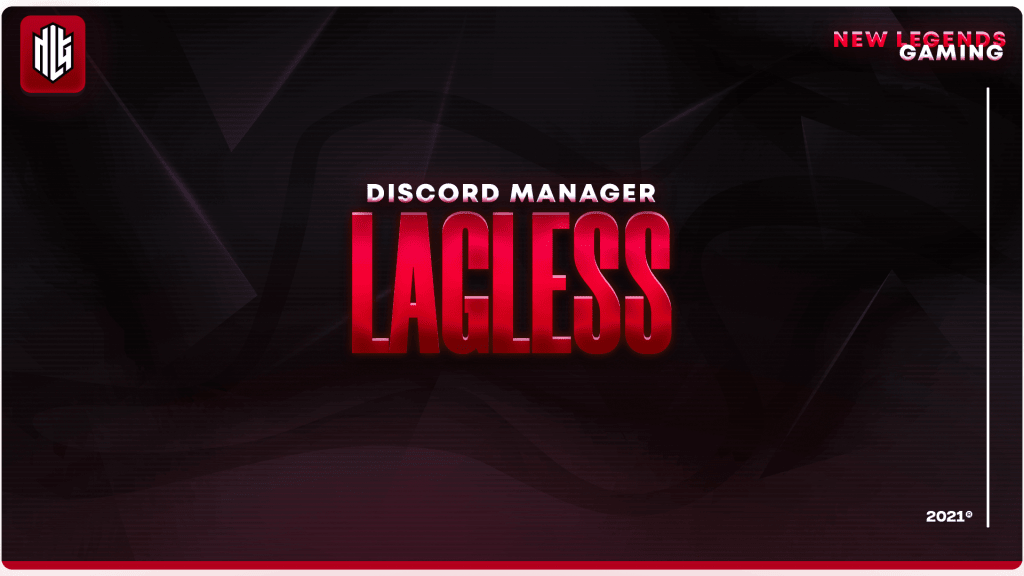 lagless nlg esports discord manager