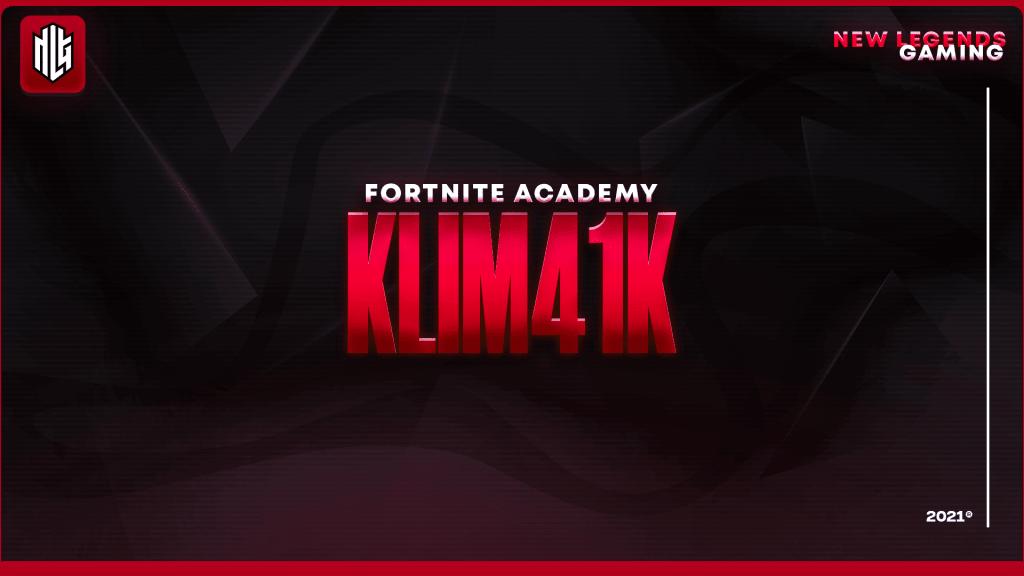 klim41k nlg esports fortnite roster