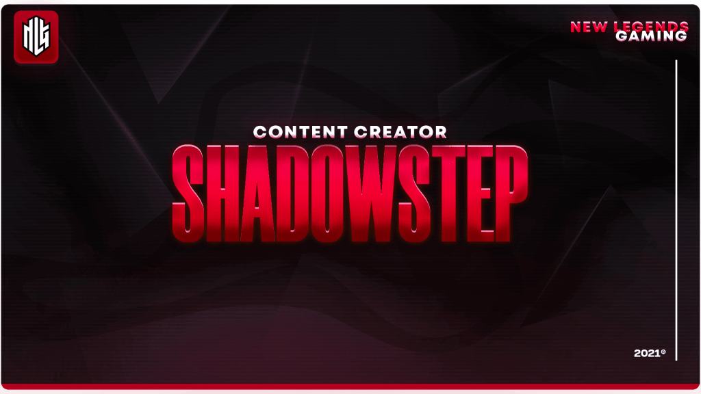shadowstep nlg esports content creator
