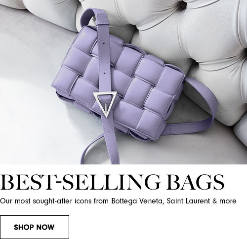 Best-selling bags. Our most sought-after icons from Bottega Veneta, Saint Laurent & more