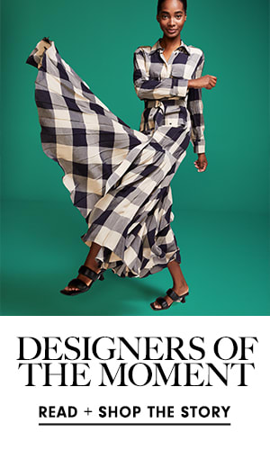 Designers of the Moment - Read + Shop the Story