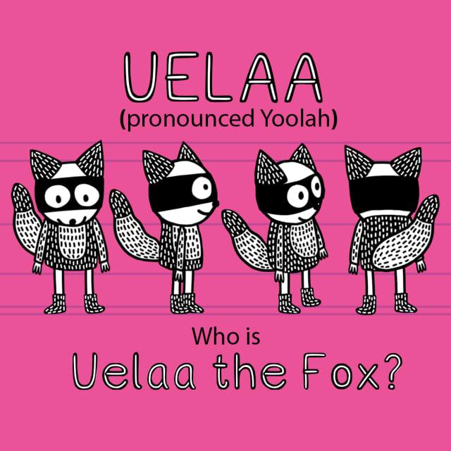 Who is Uelaa the Fox?