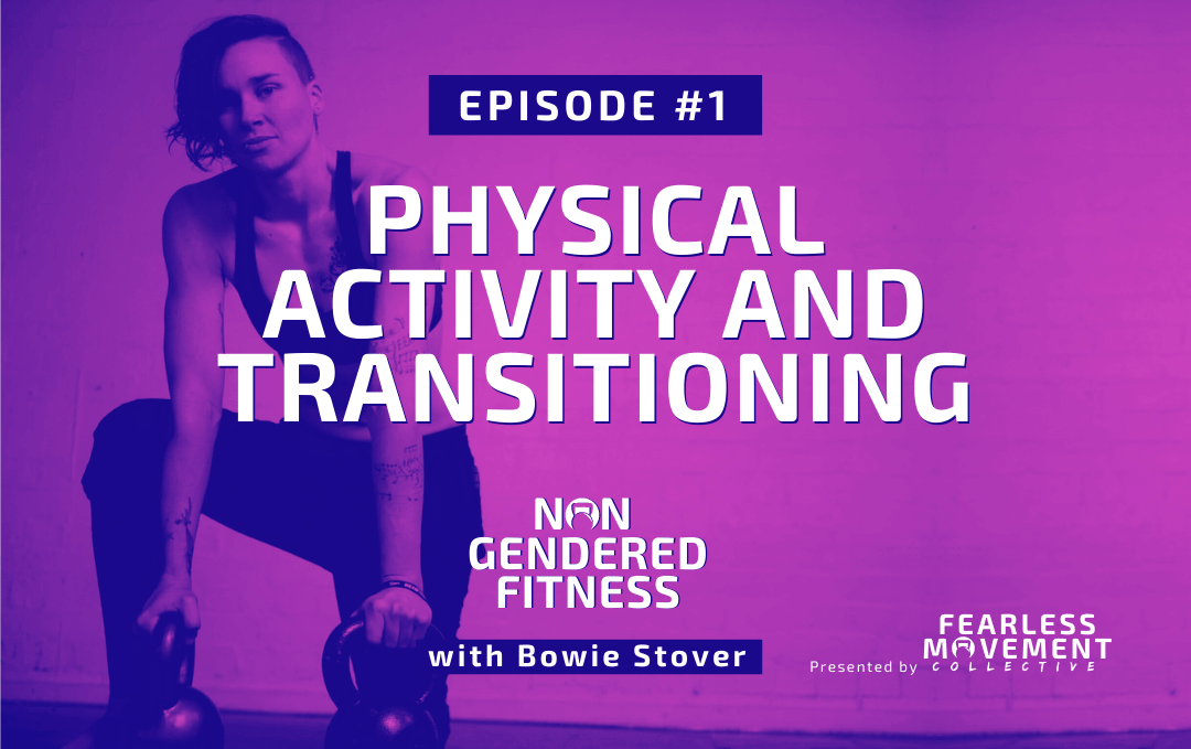 [Episode 01] Physical Activity and Transitioning