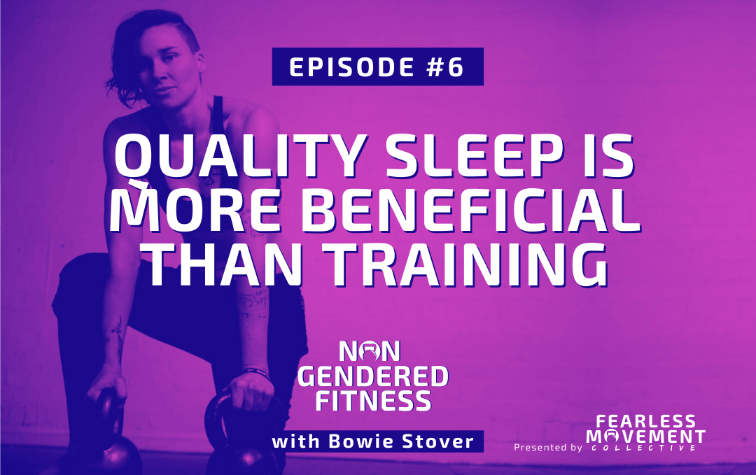 [Episode 06] Quality Sleep Is More Beneficial Than Training