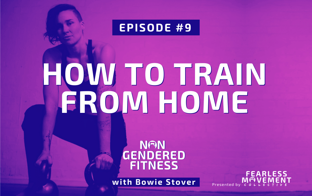 [Episode 09] How To Train From Home