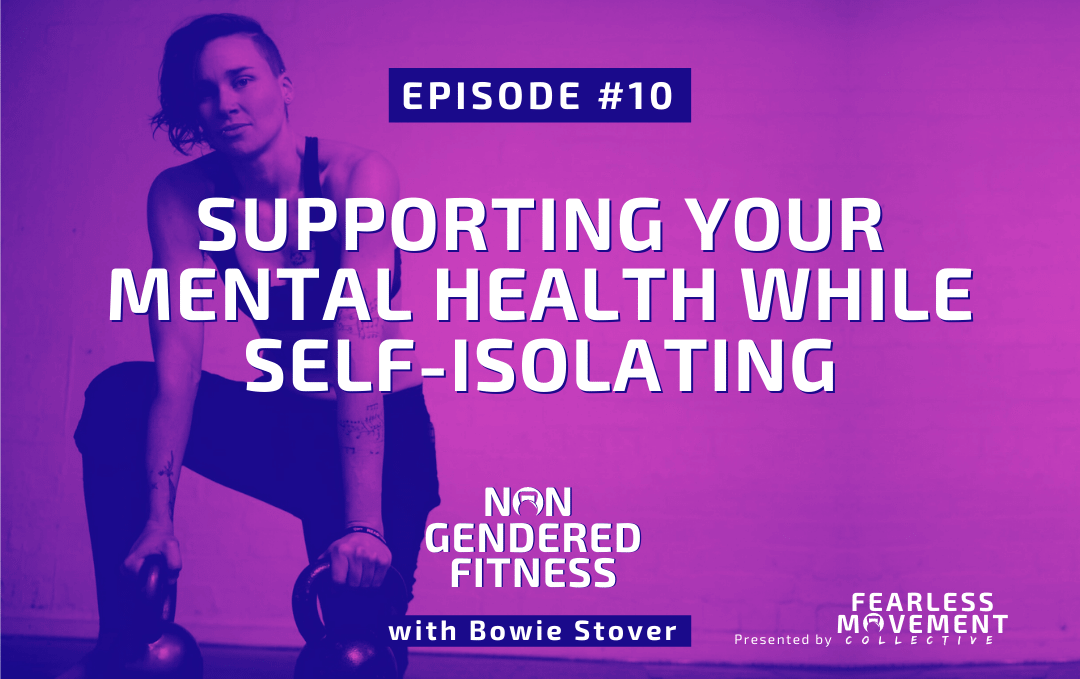 [Episode 10] Supporting Your Mental Health While Self-Isolating