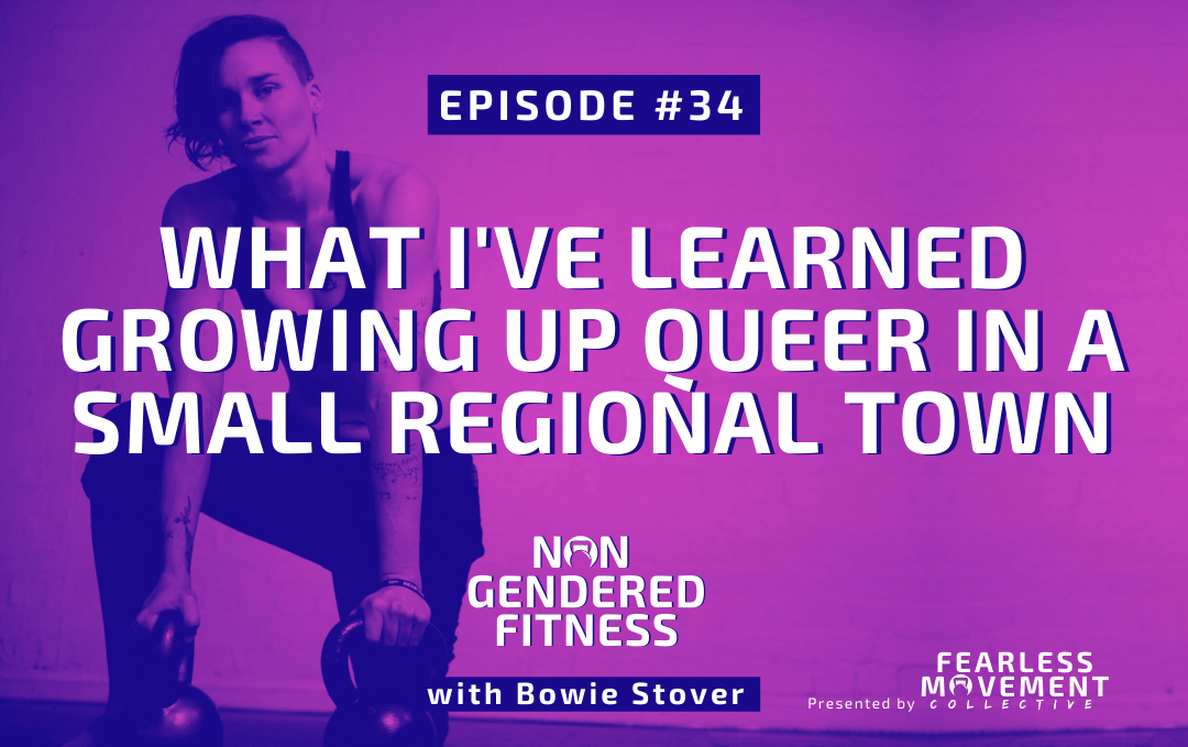 [Episode 34] What I've Learned Growing Up Queer In A Small Regional Town