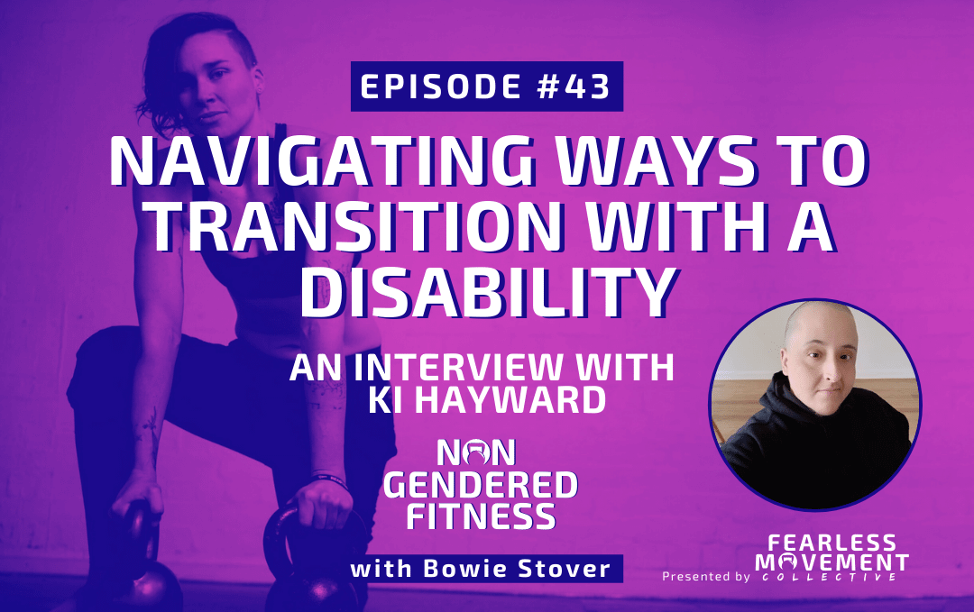 [Episode 43] Navigating Ways To Transition With A Disability – An Interview With Ki Hayward
