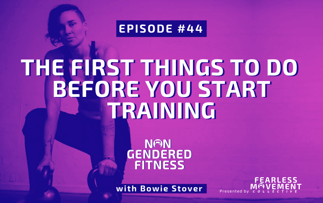 [Episode 44] The First Things To Do Before You Start Training