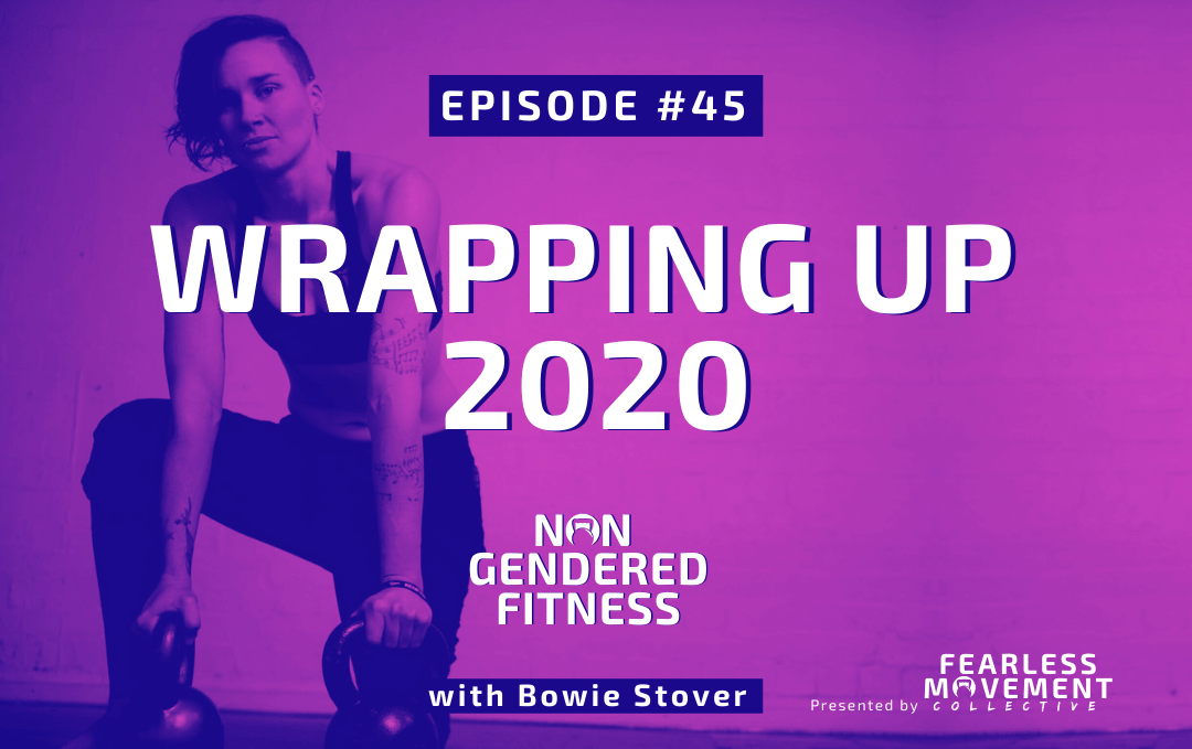 [Episode 45] Wrapping Up 2020