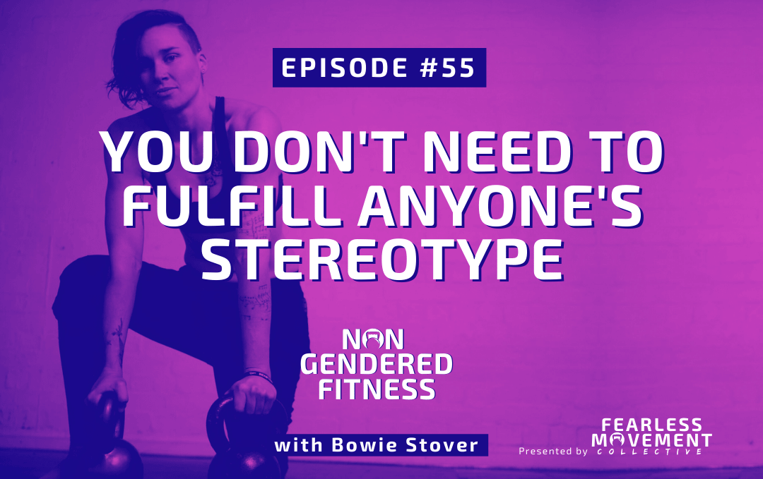 [Episode 55] You Don't Need To Fulfill Anyone's Stereotype