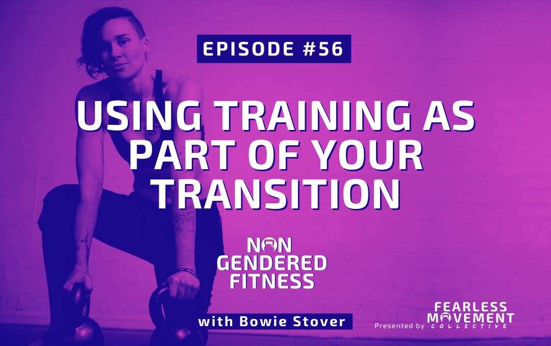 [Episode 56] Using Training As Part Of Your Transition
