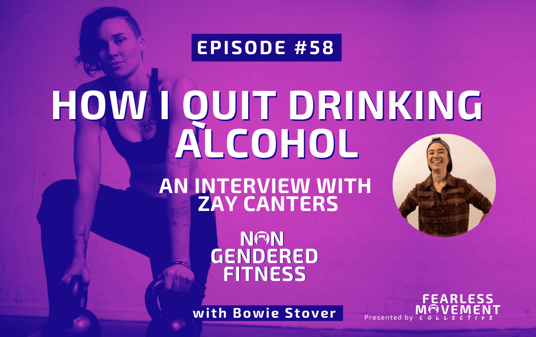 [Episode 58] How I Quit Drinking Alcohol – An Interview With Zay Canters