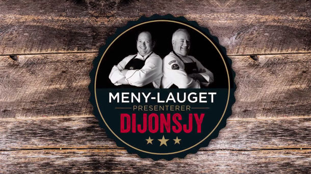MENY Lauget presenterer: Dijonsjy