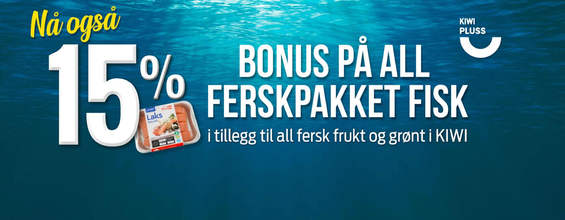 Du får også 15 % Trumf-bonus på all ferskpakket fisk når du er KIWI PLUSS-kunde.