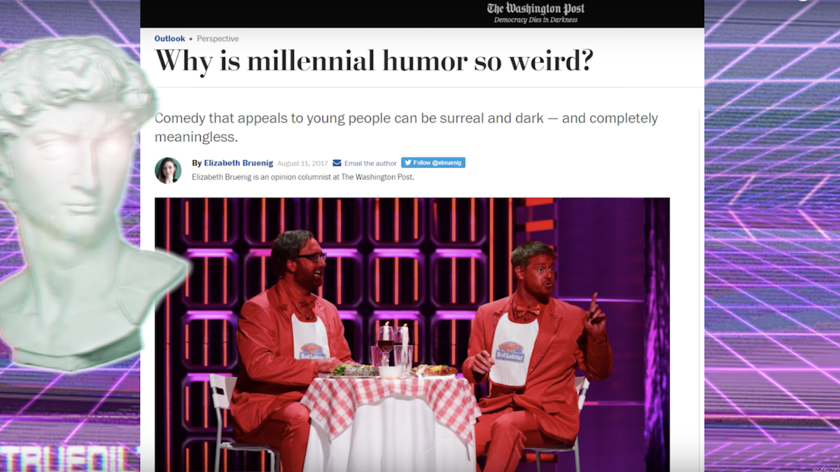 Why Is Millennial Humor So Abstract Washington Post