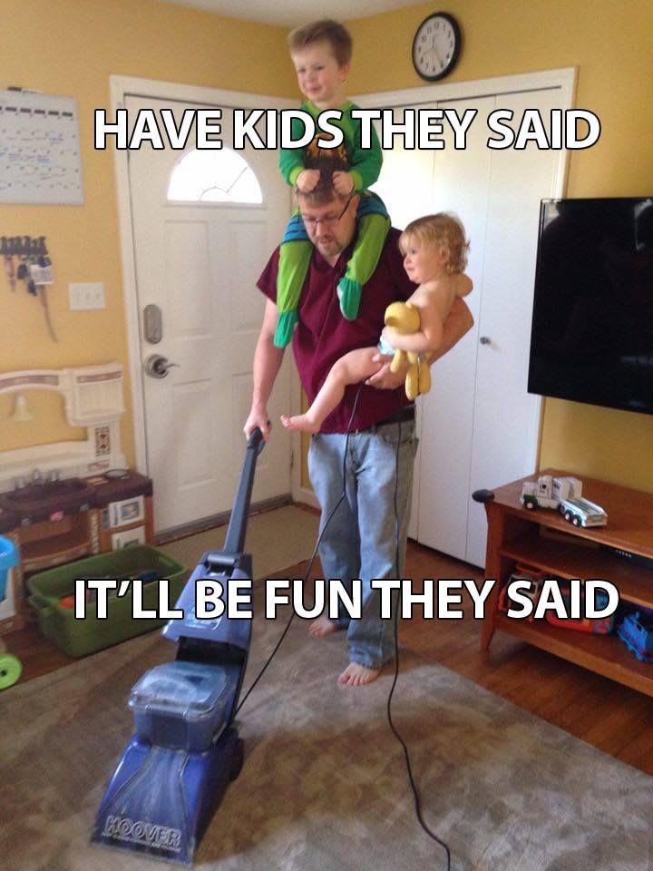 Have kids they said meme