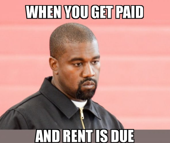 Kanye West Rent is due meme
