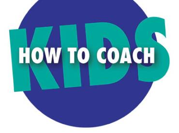 2019 July NRPA Update How to Coach Kids 410
