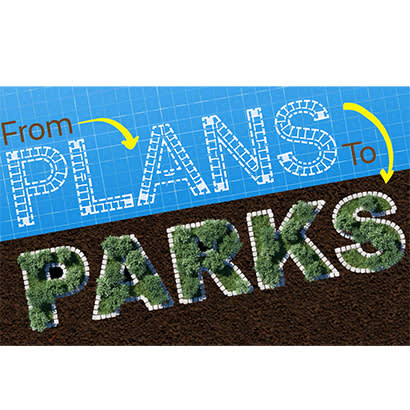 2021 May Feature From Plans to Parks 410