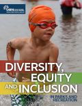 Diversity, Equity & Inclusion in Parks and Recreation