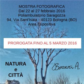 """PROROGA della Mostra fotografica """"NATURA E CITTA'"""" di Alessandro Borsari"""