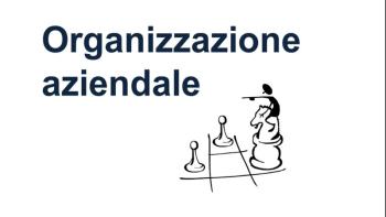 L'importanza dell'organizzazione aziendale nelle PMI