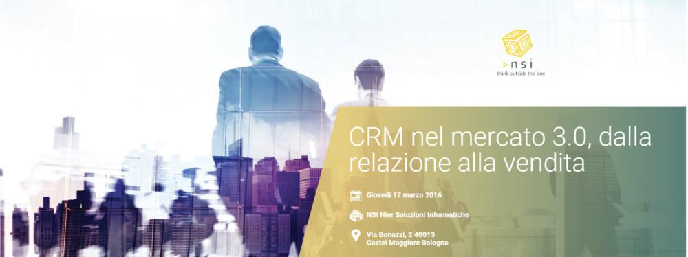CRM nel mercato 3.0, dalla relazione alla vendita.
