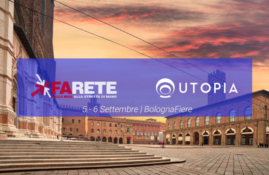 UTOPIA continua a farsi conoscere: il 5 e 6 settembre al Farete 2018 di Bologna