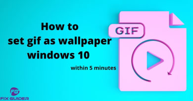 How to set gif as wallpaper windows 10