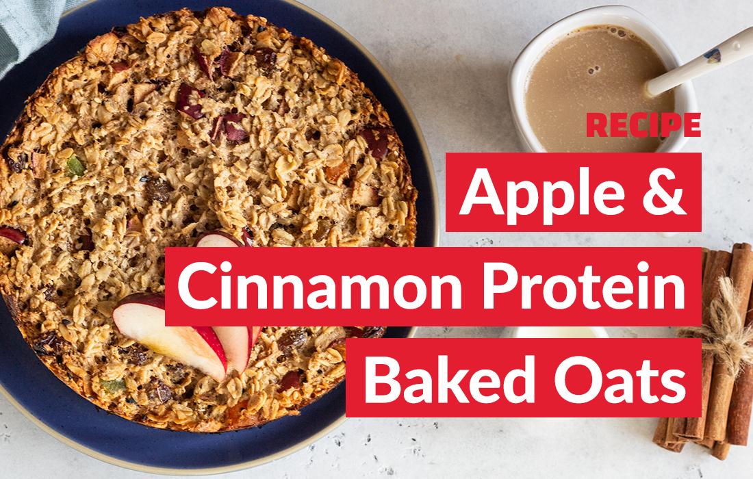 Apple & Cinnamon Protein Baked Oats