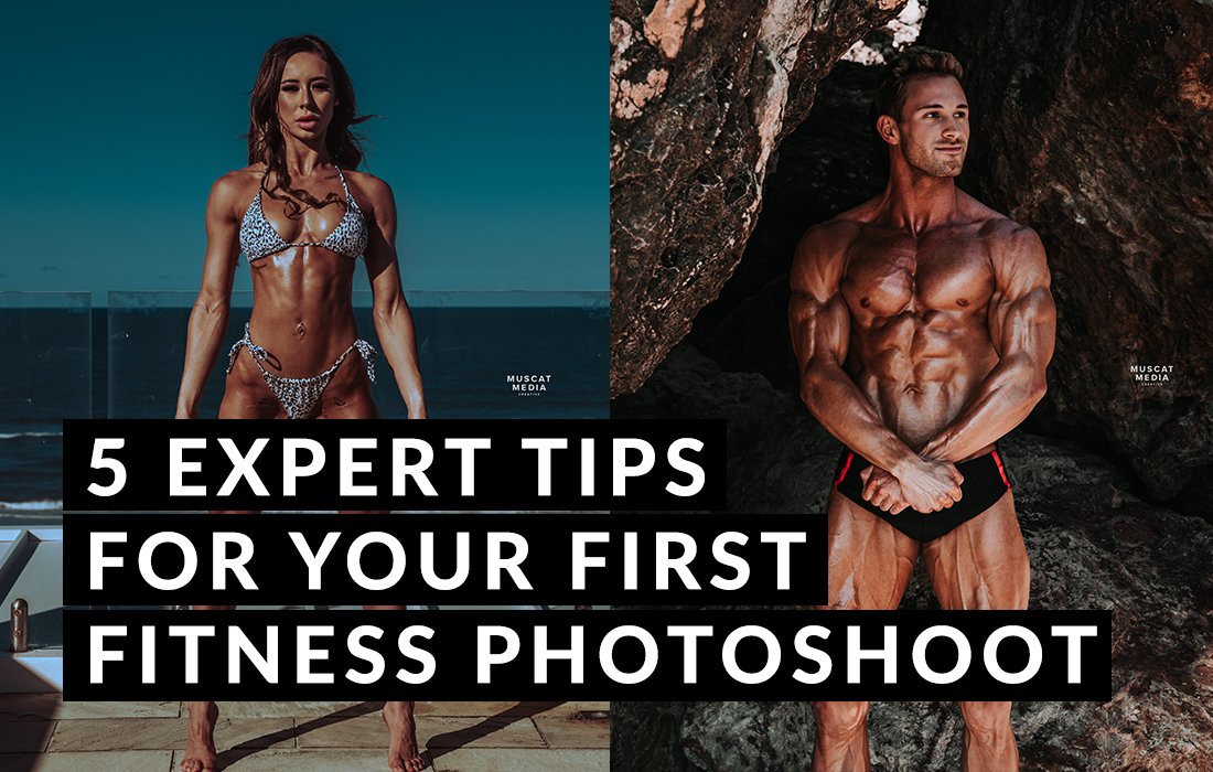 5 Expert Tips For Your First Fitness Photoshoot