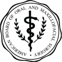 American Board of Oral Maxillofacial Surgery