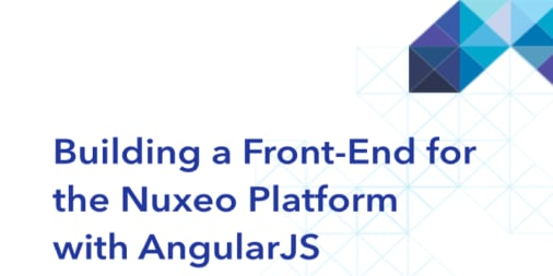 Building a Front-End for the Nuxeo Platform with AngularJS