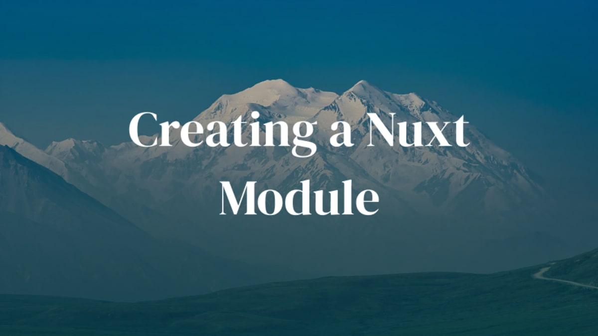Creating a Nuxt Module