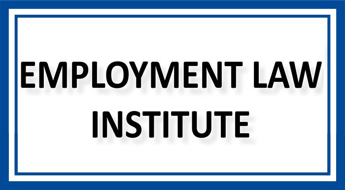 Employment Law Institute