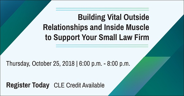Building Vital Relationships - Small Law Firm CLE
