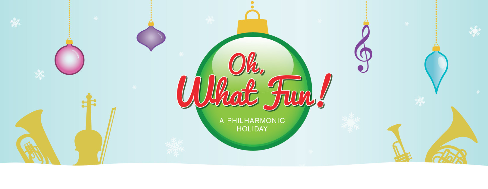 Oh, What Fun! A Philharmonic Holiday