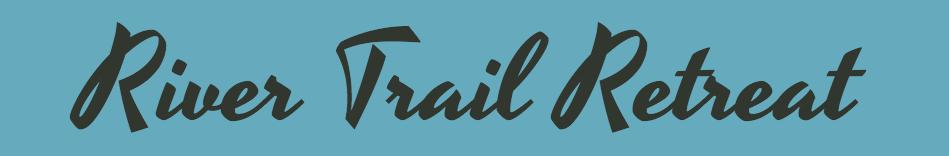 River Trail Retreat