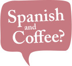Intermediate Spanish Level 1 by Spanish and Coffee - languages in London