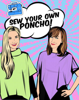 Sew Your Own Poncho by School of Sewalicious - crafts in London