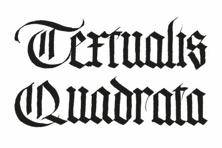 Gothic Script - Textualis Quadrata