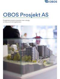 """Bilde av brosjyreforsiden hvor det står """"OBOS Prosjekt AS. Prosjektadministrative tjenester innen nybygg av bolig og forretningseiendom""""."""