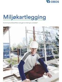 """Bilde av brosjyreforsiden hvor det står """"Miljøkartlegging – Kontroll på avfallsstoffene ved gjennomføring av arbeider?"""""""