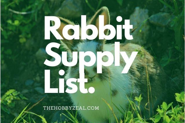 Rabbit Supply List