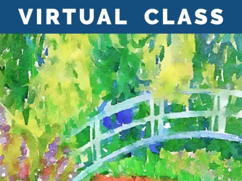 LIVE Virtual Watercolor Class HAPPY HOUR! Option to order a Take-Home Art Kit - Monet at Giverny