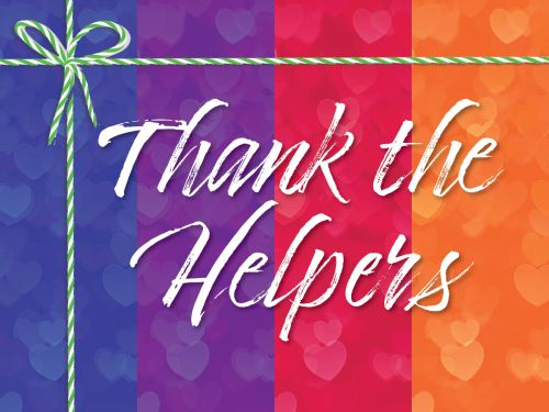 Thank the Helpers – 2 for 1 Gift Certificates
