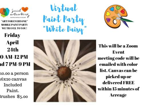 "Virtual Paint Class ""White Daisy "" At-Home Experience"