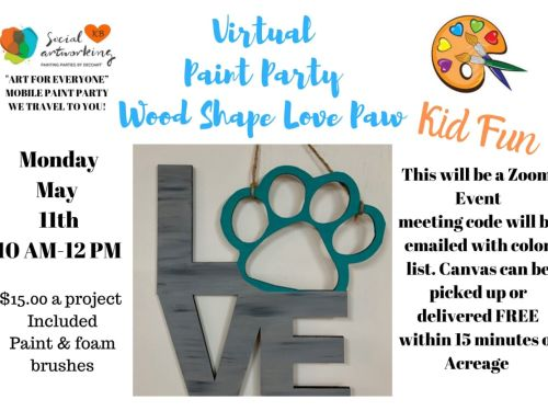 "Virtual Paint Class ""LOVE Paw Wood Shape"" At-Home Experience"