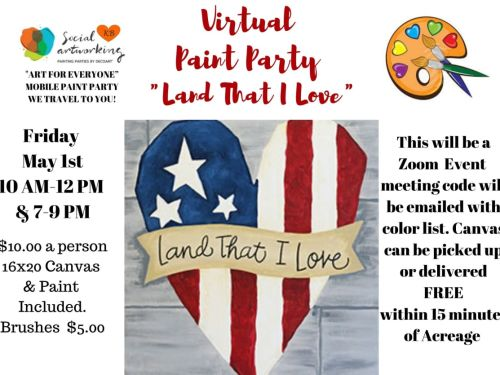 "Virtual Paint Class ""Land That I Love"" At-Home Experience"